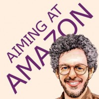Aiming at Amazon: The NEW Business of Self Publishing, or How to Publish Your Books with Print on Demand and Online Book Marketing on Amazon.com - Aaron Shepard