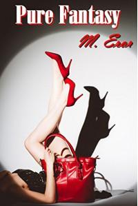 Pure Fantasy - M. Eror, Katherine Amos