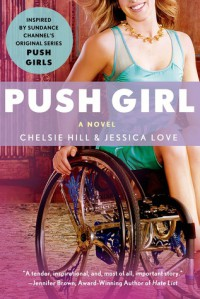 Push Girl - Jessica  Love, Chelsie Hill