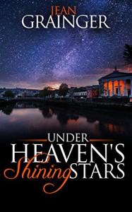 Under Heaven's Shining Stars - Jean Grainger