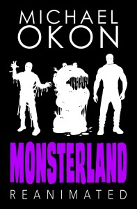 Monsterland Reanimated - Michael Okon