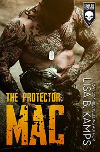 The Protector: MAC (Cover Six Security) - Lisa B. Kamps