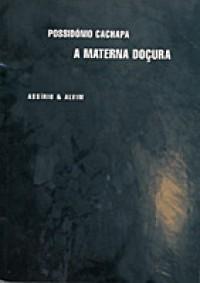 A Materna Docura - Possidónio Cachapa