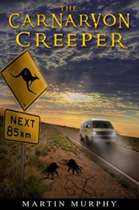 The Carnarvon Creeper - Martin  Murphy