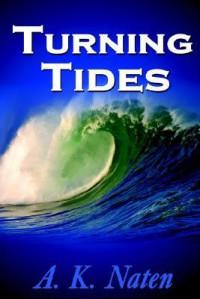 Turning Tides - A.K. Naten