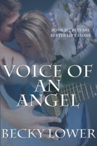 Voice Of An Angel - Becky Lower