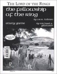 The Fellowship of the Ring Study Guide - Rebecca Gilleland, Michael S. Gilleland