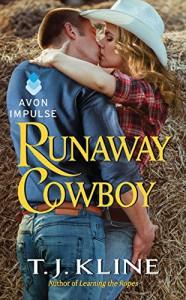 Runaway Cowboy - T.J. Kline