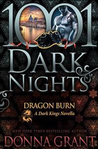 Dragon Burn: A Dark Kings Novella - Donna Grant
