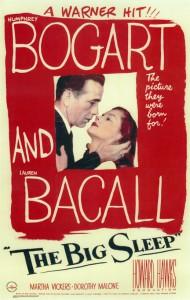 The Big Sleep: A Film Adaptation Directed by Howard Hawks - Leigh Brackett, William Faulkner, Jules Furthman, Howard Hawks, Raymond Chandler
