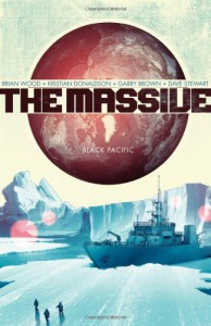 The Massive, Vol. 1: Black Pacific - Garry Brown, Kristian Donaldson, Brian Wood