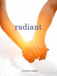 Radiant - Christina Daley