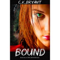 Bound (The Crystor, #1) - C.K. Bryant