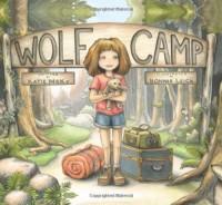 Wolf Camp - Katie McKy, Bonnie Leick