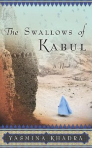 The Swallows of Kabul - Yasmina Khadra