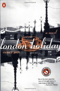 London Holiday - Richard Peck