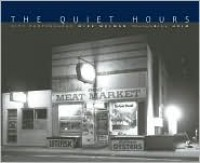 The Quiet Hours: City Photographs - Mike Melman