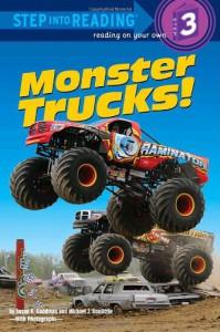 Monster Trucks! - Susan E. Goodman, Michael Doolittle
