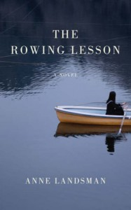 The Rowing Lesson - Anne Landsman
