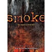 Smoke (Burned, #2) - Ellen Hopkins