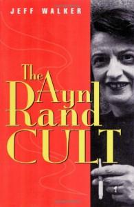 The Ayn Rand Cult - Jeff Walker