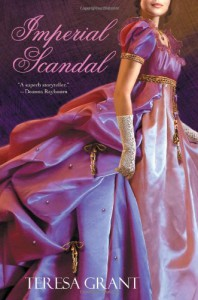 Imperial Scandal (Malcom & Suzanne Rannoch Historical Mysteries) - Teresa Grant