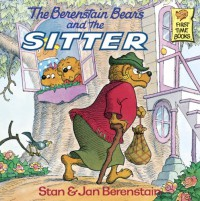The Berenstain Bears and the Sitter - Stan Berenstain, Jan Berenstain
