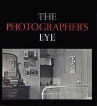 The Photographer's Eye - John Szarkowski, Walker Evans, Paul Strand, William Klein, Lee Friedlander
