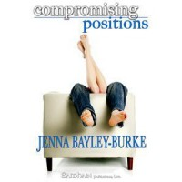 Compromising Positions - Jenna Bayley-Burke