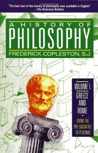 A History of Philosophy 1: Greece and Rome - Frederick Charles Copleston
