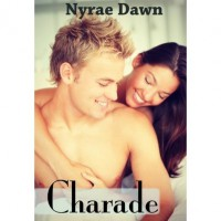 Charade - Nyrae Dawn