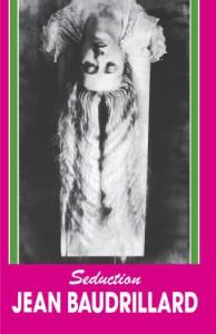 Seduction - Jean Baudrillard, Arthur Kroker, Marilouise Kroker