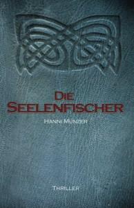 Die Seelenfischer: 1 - Hanni Münzer