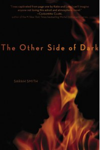 The Other Side of Dark - Sarah Smith