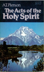 Acts of the Holy Spirit - Arthur T. Pierson