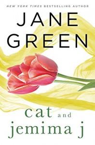 Cat and Jemima J - Jane Green