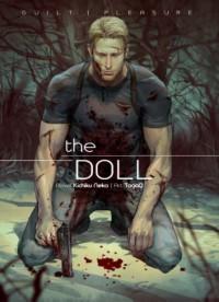 The Doll - Kichiku Neko, TogaQ, Guilt Pleasure
