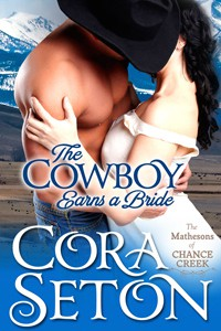 The Cowboy Earns A Bride - Cora Seton