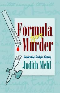 Formula for Murder (Handwriting Analysis Mystery #1) - Judith Mehl