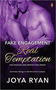 Fake Engagement, Real Temptation - Joya Ryan