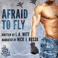 Afraid to Fly - L.A. Witt