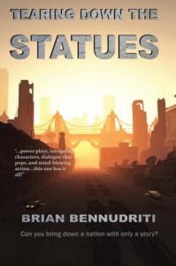 Tearing Down The Statues (Salt Mystic) (Volume 1) - Brian Bennudriti