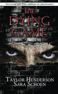 The Dying Game - Sara Schoen, Taylor Henderson