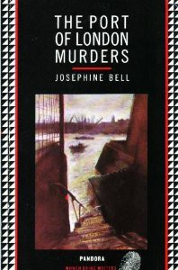 The Port of London Murders - Josephine Bell