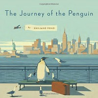 The Journey of the Penguin - Emiliano Ponzi