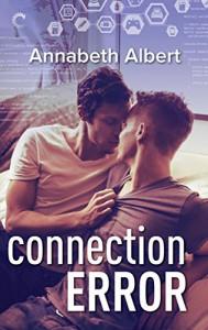 Connection Error (#gaymers) - Annabeth Albert