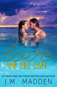 Love on the Line - J.M. Madden