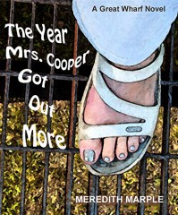 The Year Mrs. Cooper Got Out More: A Great Wharf Novel (Great Wharf Series Book 1) - Meredith Marple