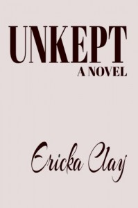 Unkept - Ericka Clay
