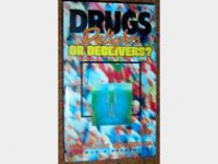 Drugs: Delights or Decievers - Norman Broadhurst